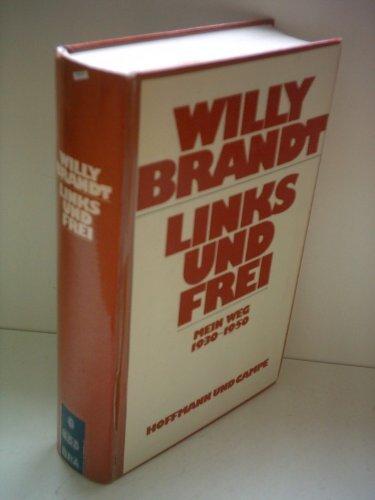 9783455087437: Links und frei: Mein Weg 1930-1950 (German Edition)
