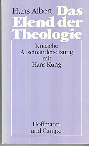 9783455088533: Das Elend der Theologie. Kritische Auseinandersetzung mit Hans Küng