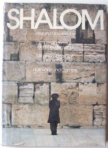Shalom: Impressionen aus dem Heiligen Land (German Edition): Jacoby, Hilla