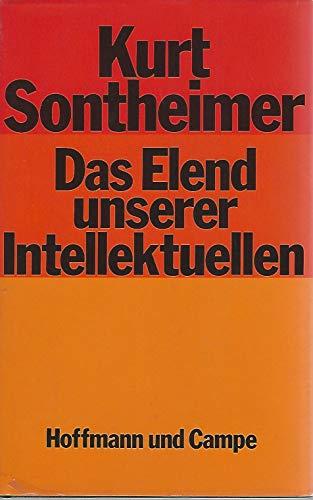 9783455089752: Das Elend unserer Intellektuellen: Linke Theorie in der Bundesrepublik Deutschland