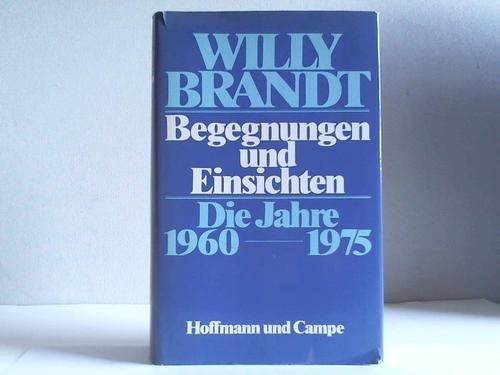 9783455089790: Begegnungen und Einsichten: D. Jahre 1960-1975 (German Edition)
