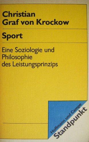 9783455091243: Sport: Eine Soziologie und Philosophie des Leistungsprinzips (Standpunkt) (German Edition)