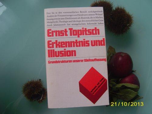 9783455092356: Erkenntnis und Illusion: Grundstrukturen unserer Weltauffassung (Kritische Wissenschaft) (German Edition)