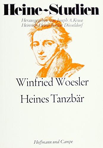 """9783455099058: Heines Tanzbär: Histor.-literar. Unters. zum """"Atta Troll"""" (Heine-Studien) (German Edition)"""