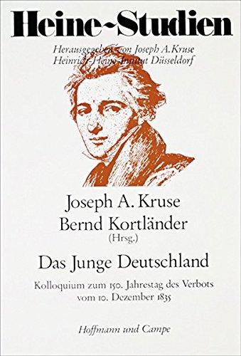 Das Junge Deutschland. Kolloquium zum 150. Jahrestag des Verbots vom 10. Dezember 1835. (...