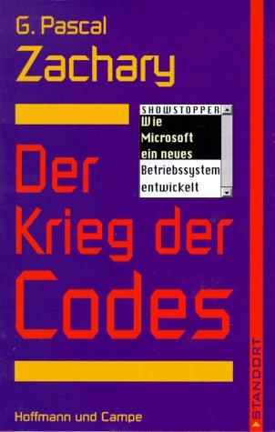 9783455110388: Der Krieg der Codes. Wie Microsoft ein neues Betriebssystem entwickelt