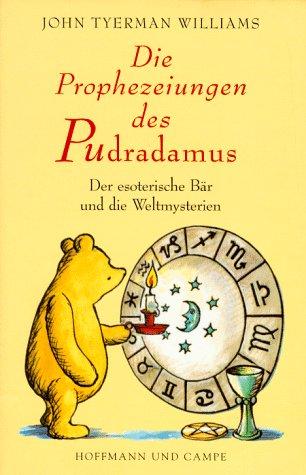 9783455112313: Die Prophezeiungen des Pudradamus