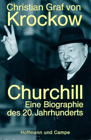 9783455112702: Churchill: Eine Biographie des 20. Jahrhunderts (German Edition)
