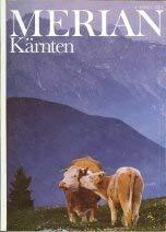 Merian: Kärnten. Heft 4/ 39. Jahrgang. Texte