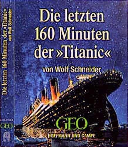 9783455301267: Die letzten 160 Minuten der Titanic