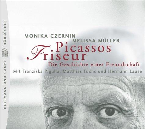 9783455302745: Picassos Friseur. 2 CDs. Die Geschichte einer Freundschaft.