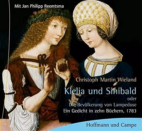 Klelia und Sinibald. 3 CDs [Audiobook]: Christoph Martin Wieland