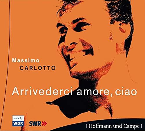 9783455305654: Arrivederci Amore, Ciao