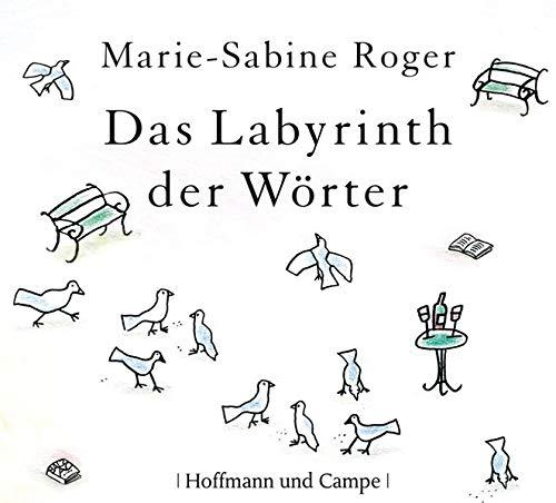 Das Labyrinth der Wörter: Marie-Sabine Roger