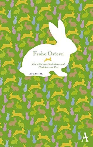 9783455370072: Frohe Ostern: Die schönsten Geschichten und Gedichte zum Fest