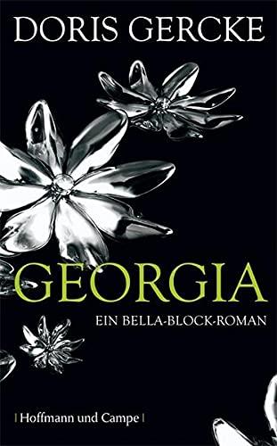 9783455400137: Georgia: Ein Bella Block-Roman