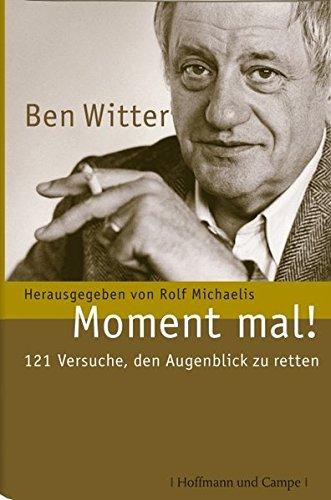 9783455400281: Ben Witter-Moment mal!