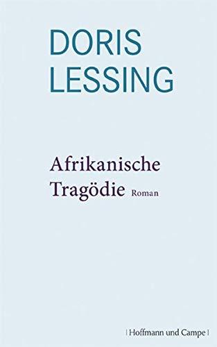 9783455400625: Lessing, Doris May Bd. 4., Afrikanische Tragoedie Lessing, Doris May: Werkauswahl. - Hamburg : Hoffmann und Camp