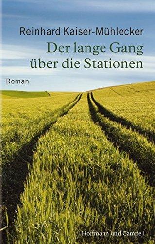 9783455401042: Der lange Gang ueber di