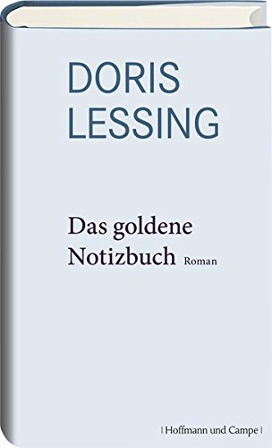 Das goldene Notizbuch: Doris Lessing