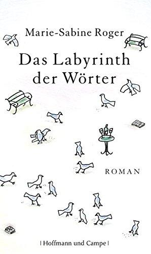 Das Labyrinth der Wörter: Roger, Marie -