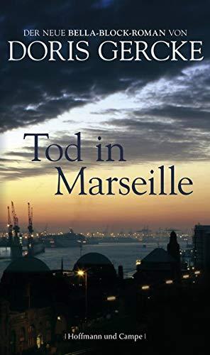 9783455402858: Tod in Marseille: Ein Bella-Block-Roman