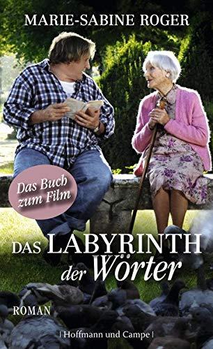 Das Labyrinth der Wörter: Roman: Roger, Marie-Sabine: