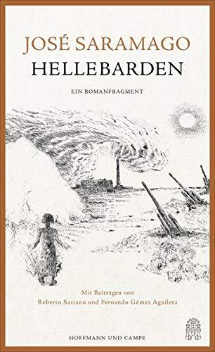 9783455404173: Hellebarden: Ein Romanfragment. Mit Beiträgen von Roberto Saviano und Fernando Gómez Aguilera und Zeichnungen von Günter Grass
