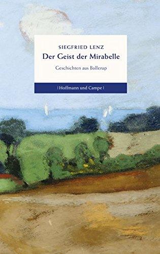 9783455404463: Der Geist der Mirabelle: Geschichten aus Bollerup