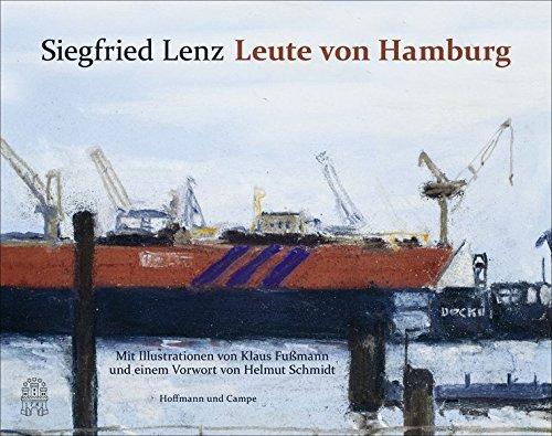 Leute von Hamburg: Mit Bildern von Klaus: Lenz, Siegfried