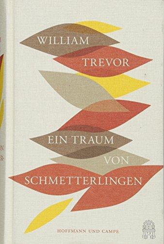 Ein Traum von Schmetterlingen: Meistererzählungen (Hardback): William Trevor