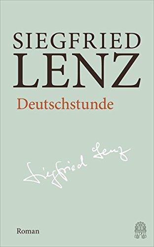 Deutschstunde. Hamburger Ausgabe: Hamburger Ausgabe Bd. 7: Siegfried Lenz