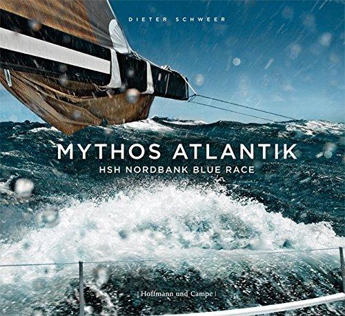 Mythos Atlantik: Dieter Schweer