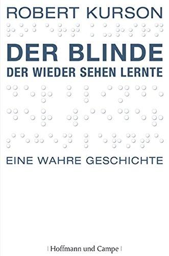Der Blinde, der wieder sehen lernte (3455500870) by Robert Kurson