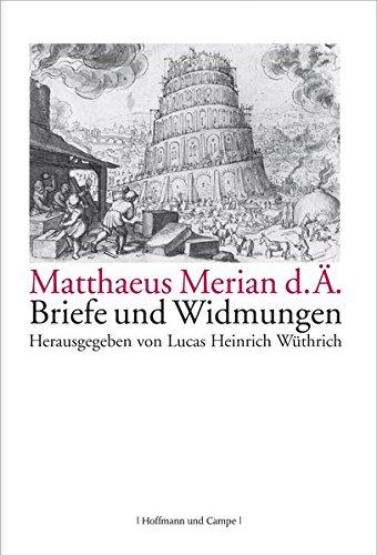 Briefe und Widmungen.: Merian d. Ä.,