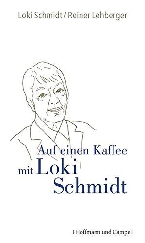 Auf einen Kaffee mit Loki Schmidt - Loki, Schmidt und Lehberger Reiner