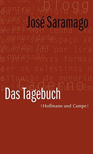 Das Tagebuch: Saramago, Jose