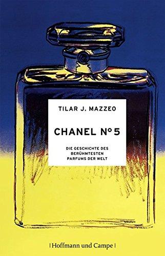 9783455502237: Chanel No. 5: Die Geschichte des berühmtesten Parfums der Welt
