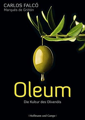 9783455502756: Oleum: Die Kultur des Oliven�ls