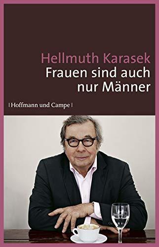 Frauen sind auch nur Männer: Karasek, Hellmuth