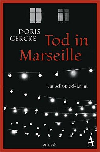 9783455650396: Tod in Marseille: Ein Bella-Block-Roman