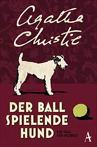 9783455650549: Der Ball spielende Hund: Ein Fall für Poirot