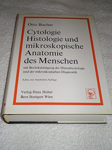 cytologie histologie und von otto bucher - ZVAB