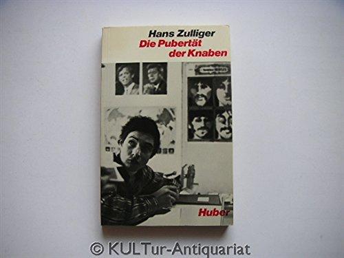 Die Pubertät der Knaben. (345630417X) by Zulliger, Hans