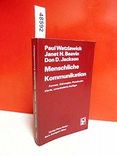 9783456306100: Menschliche Kommunikation. Formen, Störungen, Paradoxien