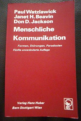 9783456809809: Menschliche Kommunikation - Formen, Störungen, Paradoxien