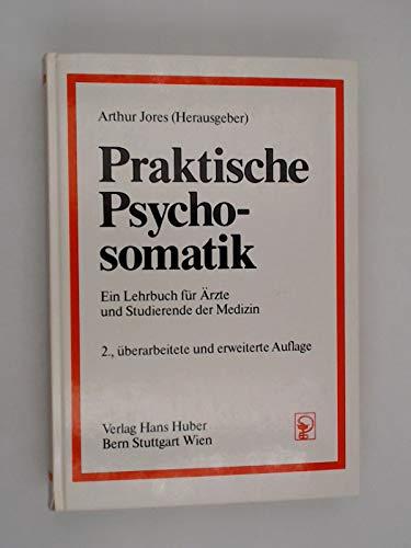 9783456810607: Praktische Psychosomatik. Ein Lehrbuch f�r �rzte und Studierende der Medizin