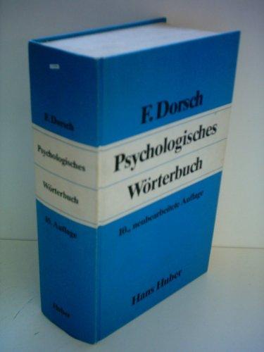 9783456812090: Psychologisches Wörterbuch: Anhang, Tests und Testautoren, Bibliographie (German Edition)
