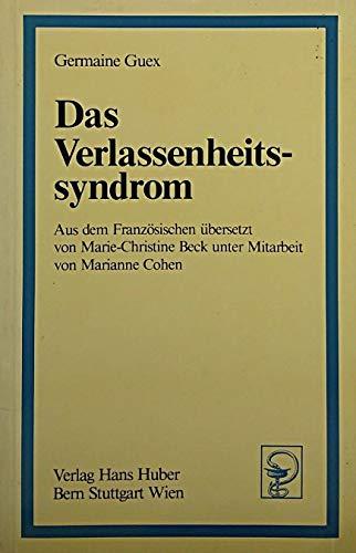 9783456812328: Das Verlassenheitssyndrom (Livre en allemand)