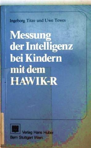 9783456813332: Messung Der Intelligenz Bei Kindern Mit Dem Hawik-R